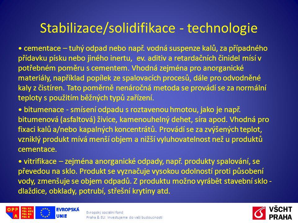 Stabilizace/solidifikace - technologie