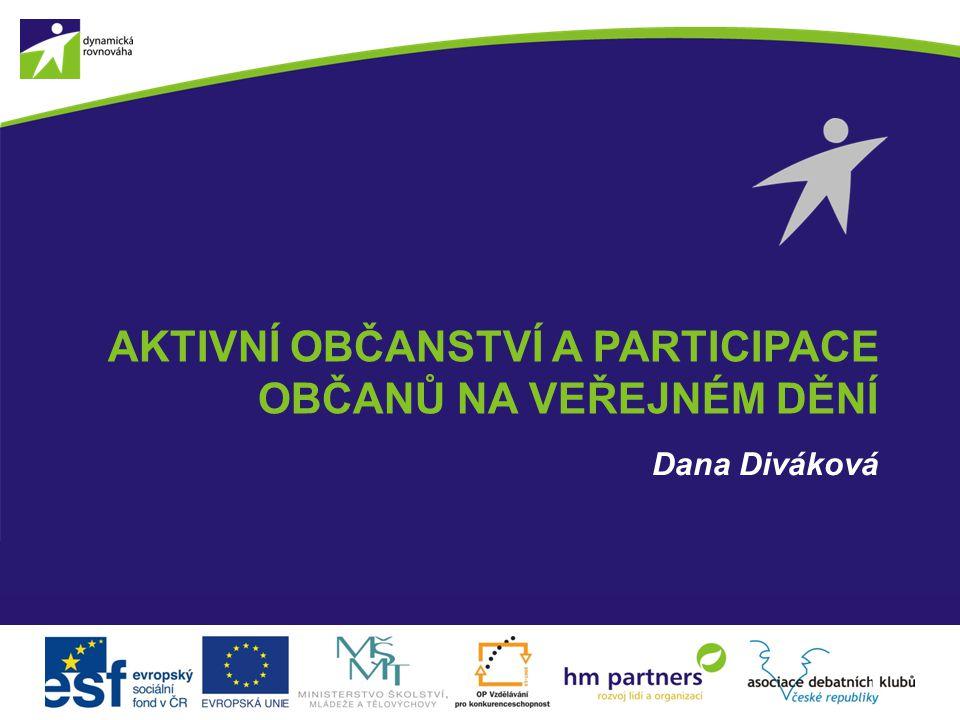 Aktivní občanství a participace občanů na veřejném dění