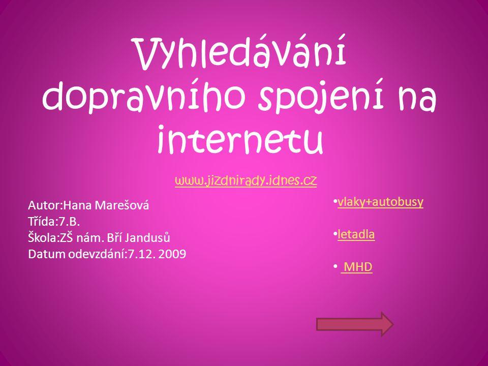 Vyhledávání dopravního spojení na internetu
