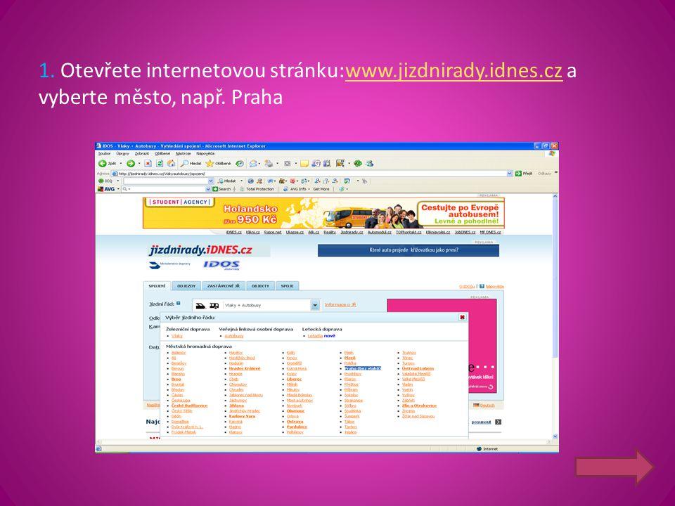 1. Otevřete internetovou stránku:www. jizdnirady. idnes