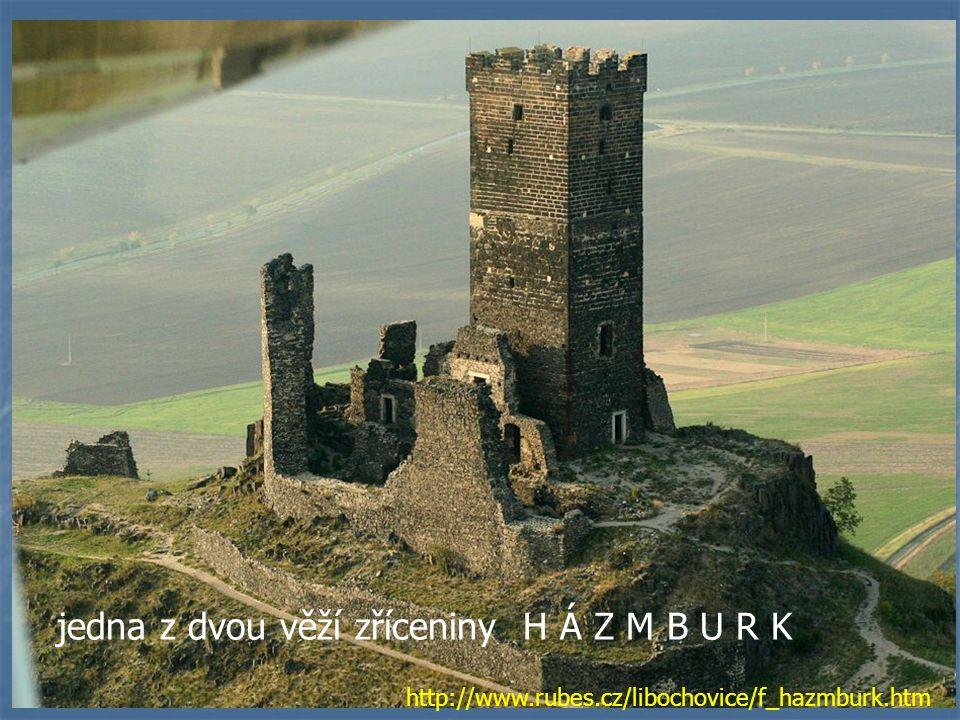 jedna z dvou věží zříceniny H Á Z M B U R K