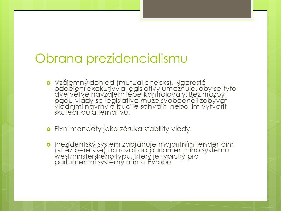 Obrana prezidencialismu