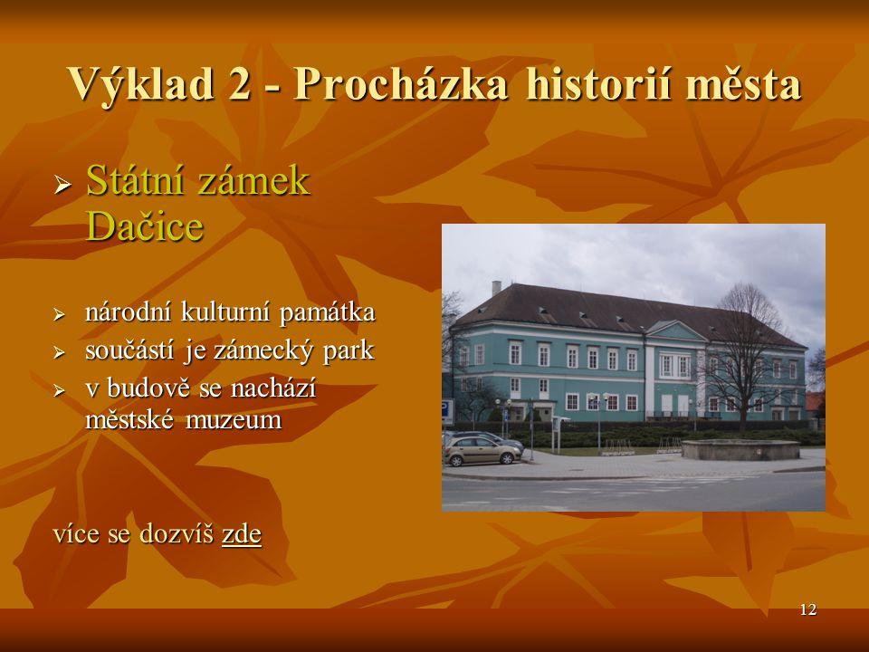 Výklad 2 - Procházka historií města