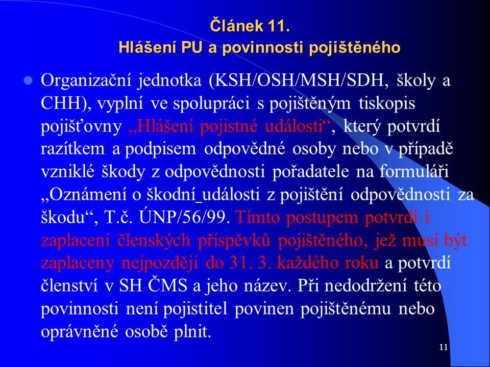 Článek 11. Hlášení PU a povinnosti pojištěného