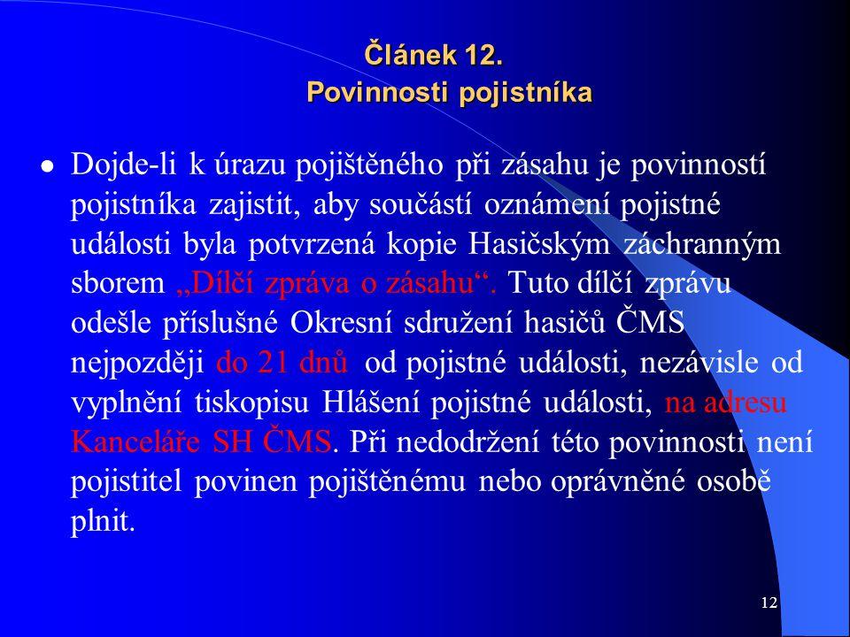 Článek 12. Povinnosti pojistníka