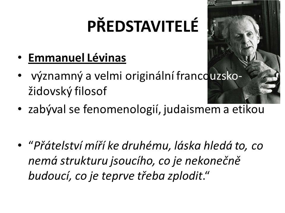 PŘEDSTAVITELÉ Emmanuel Lévinas