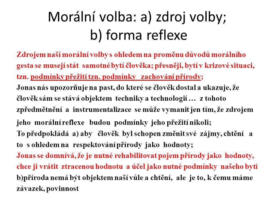 Morální volba: a) zdroj volby; b) forma reflexe
