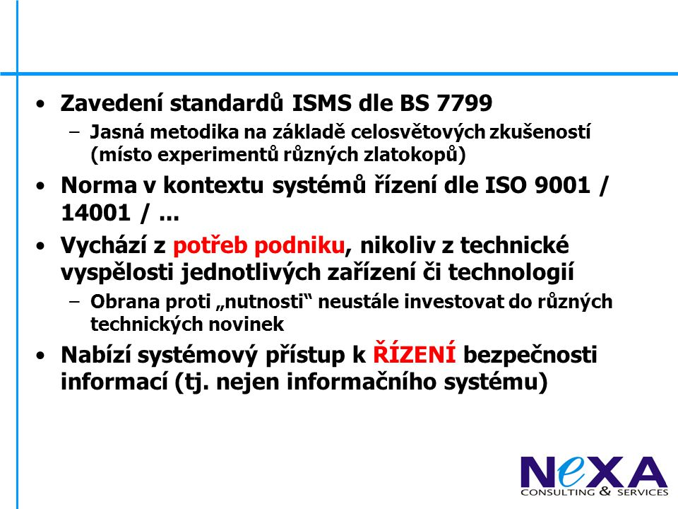Zavedení standardů ISMS dle BS 7799