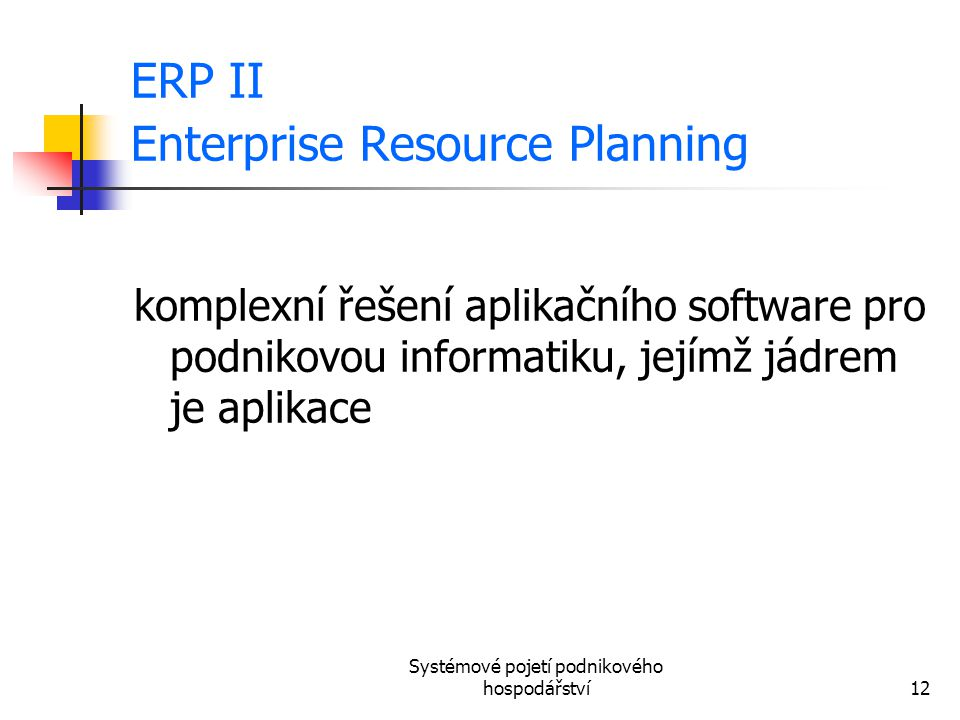 ERP II Enterprise Resource Planning