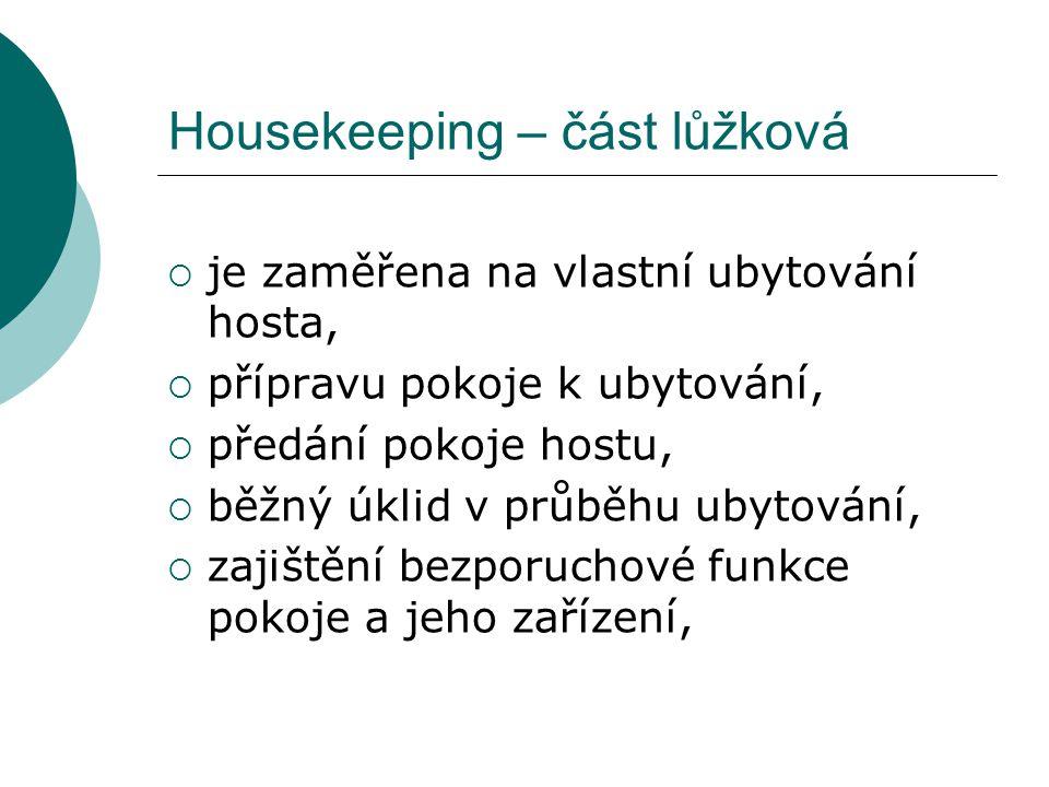 Housekeeping – část lůžková