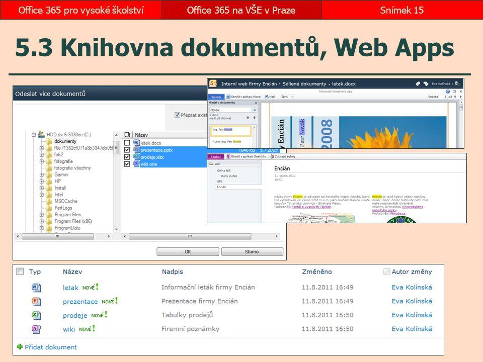 5.3 Knihovna dokumentů, Web Apps