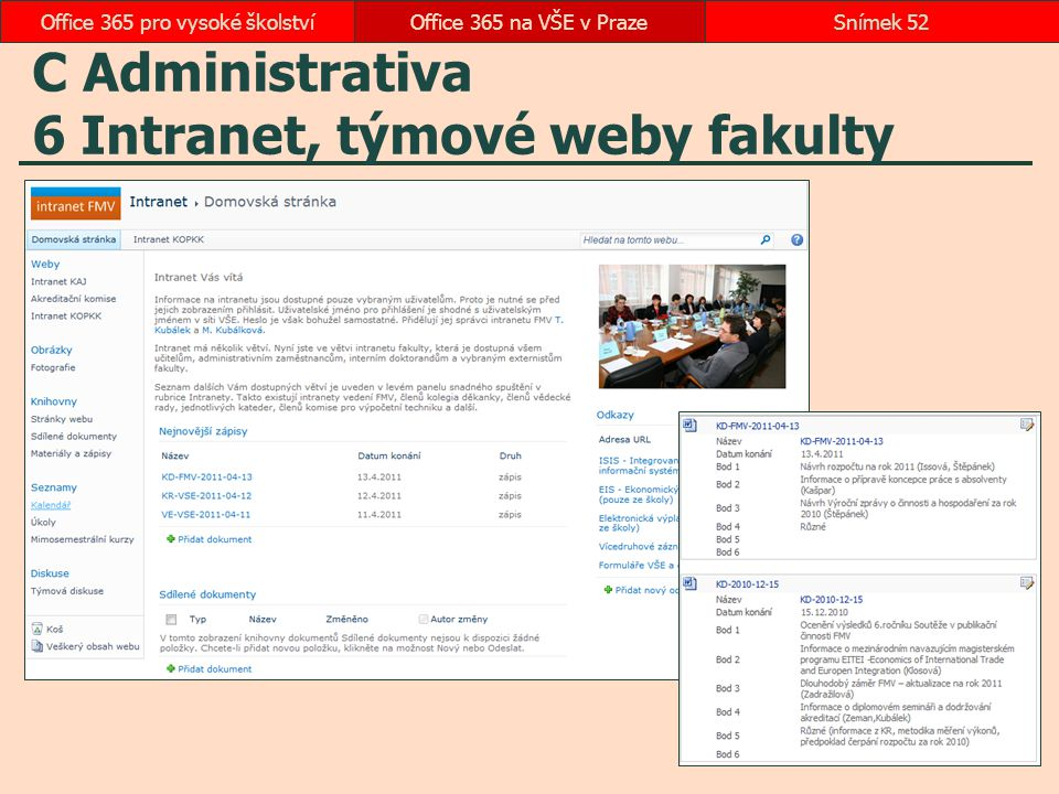 C Administrativa 6 Intranet, týmové weby fakulty