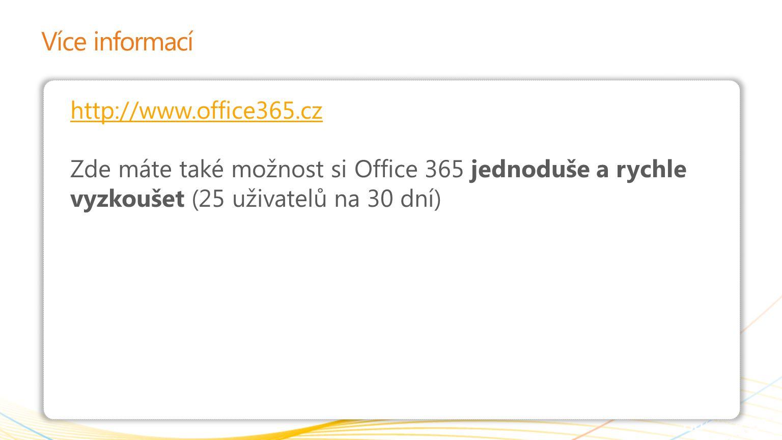 Více informací http://www.office365.cz