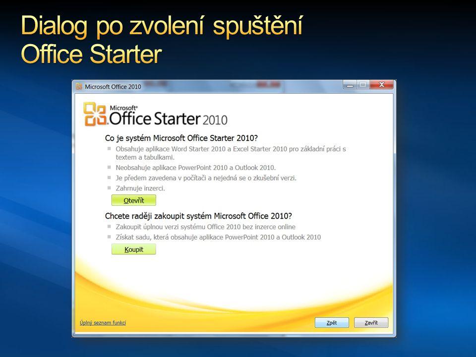 Dialog po zvolení spuštění Office Starter