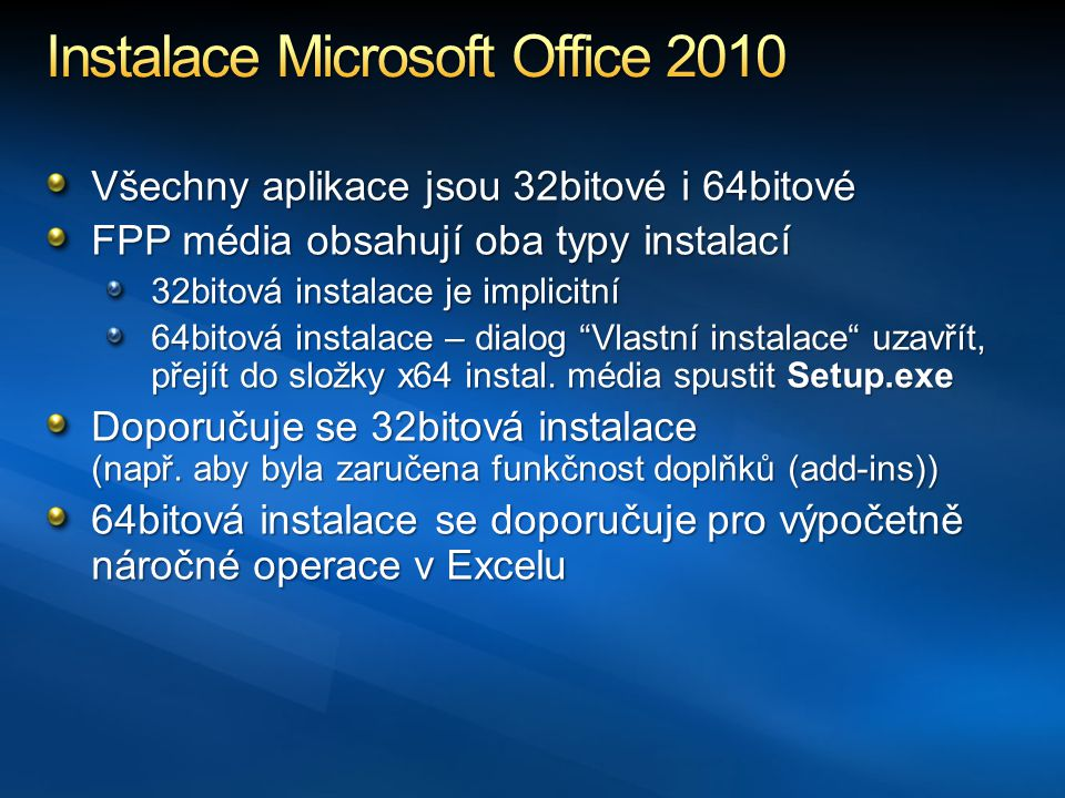 Instalace Microsoft Office 2010