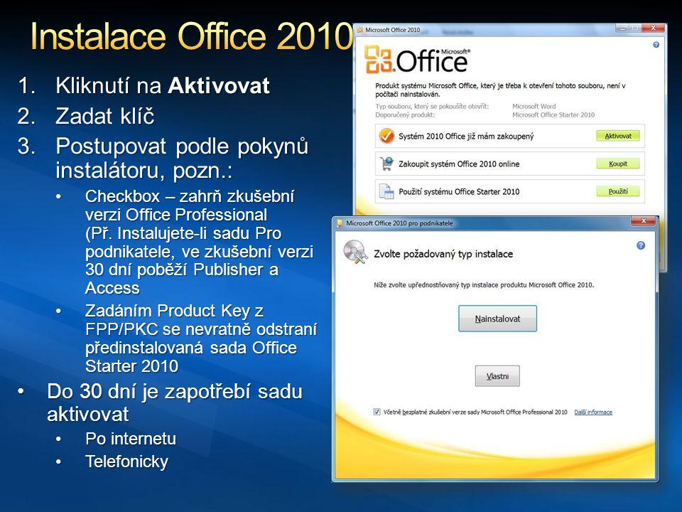 Instalace Office 2010 Kliknutí na Aktivovat Zadat klíč