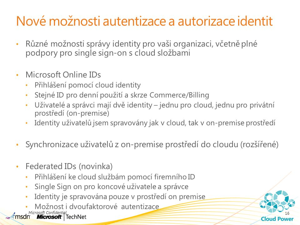 Nové možnosti autentizace a autorizace identit