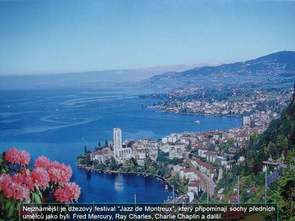 Nejznámější je džezový festival Jazz de Montreux , který připomínají sochy předních umělců jako byli Fred Mercury, Ray Charles, Charlie Chaplin a další.