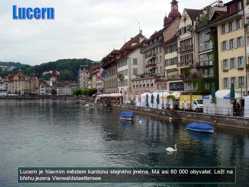 Lucern Lucern je hlavním městem kantonu stejného jména.