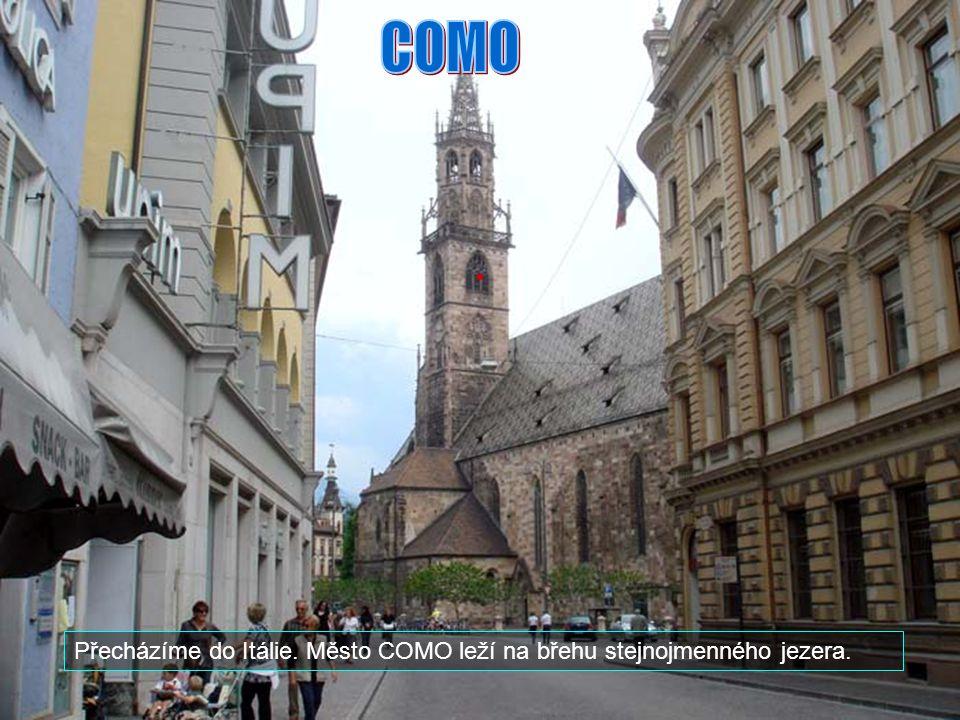 COMO Přecházíme do Itálie. Město COMO leží na břehu stejnojmenného jezera.