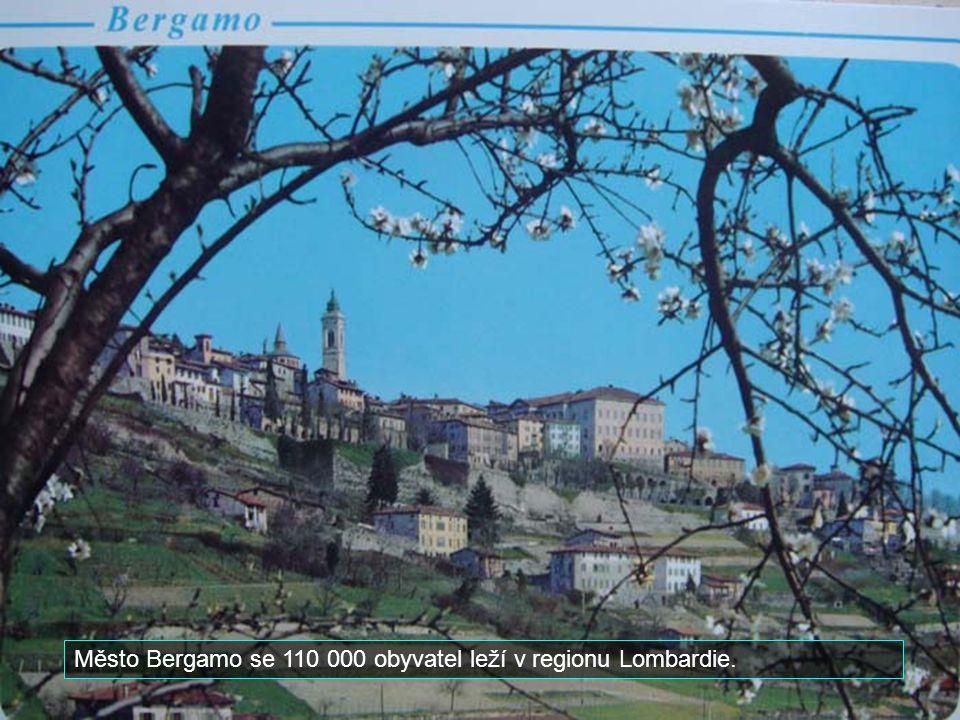 Město Bergamo se 110 000 obyvatel leží v regionu Lombardie.