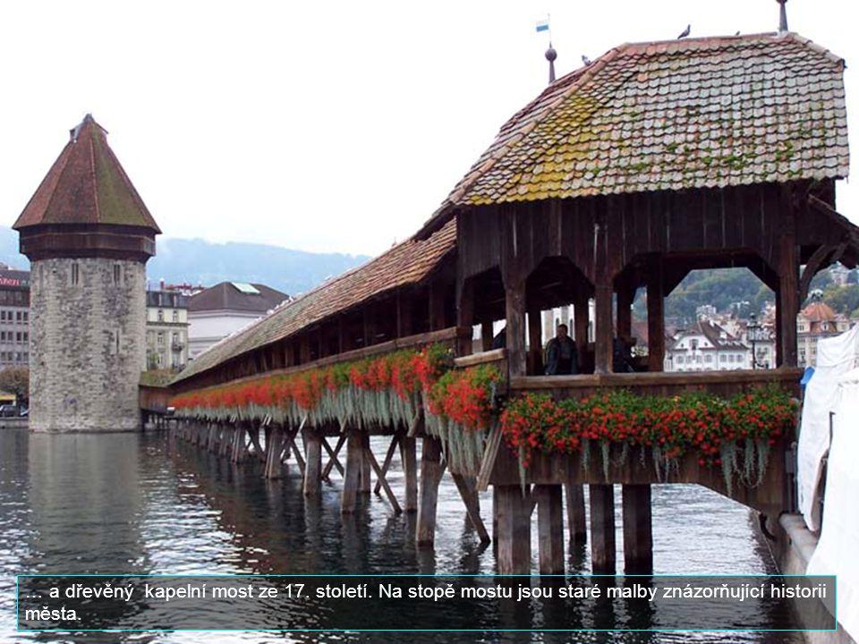 … a dřevěný kapelní most ze 17. století