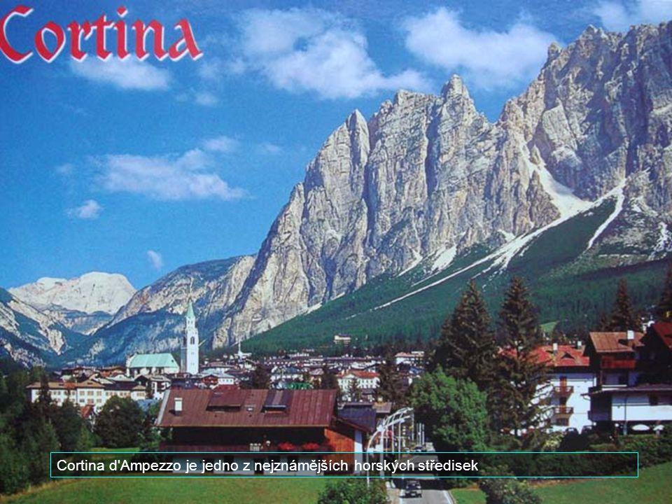 Cortina d Ampezzo je jedno z nejznámějších horských středisek
