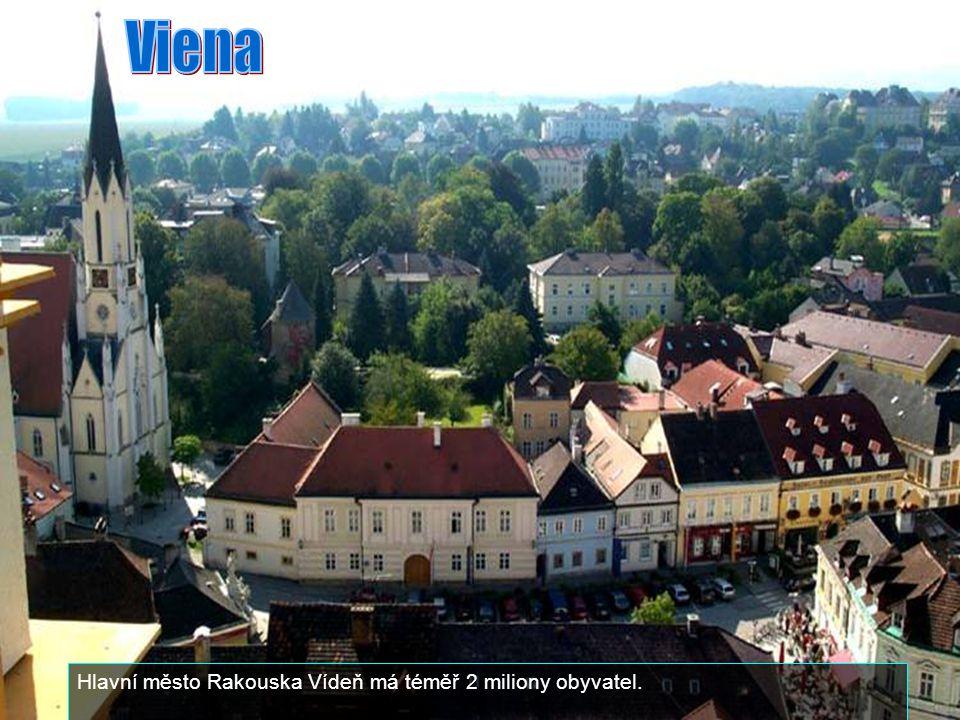 Viena Hlavní město Rakouska Vídeň má téměř 2 miliony obyvatel.