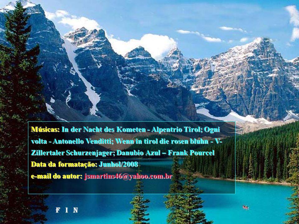 Músicas: In der Nacht des Kometen - Alpentrio Tirol; Ogni volta - Antonello Venditti; Wenn in tirol die rosen bluhn - V-Zillertaler Schurzenjager; Danubio Azul – Frank Pourcel