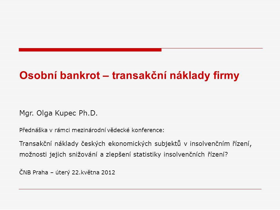 Osobní bankrot – transakční náklady firmy