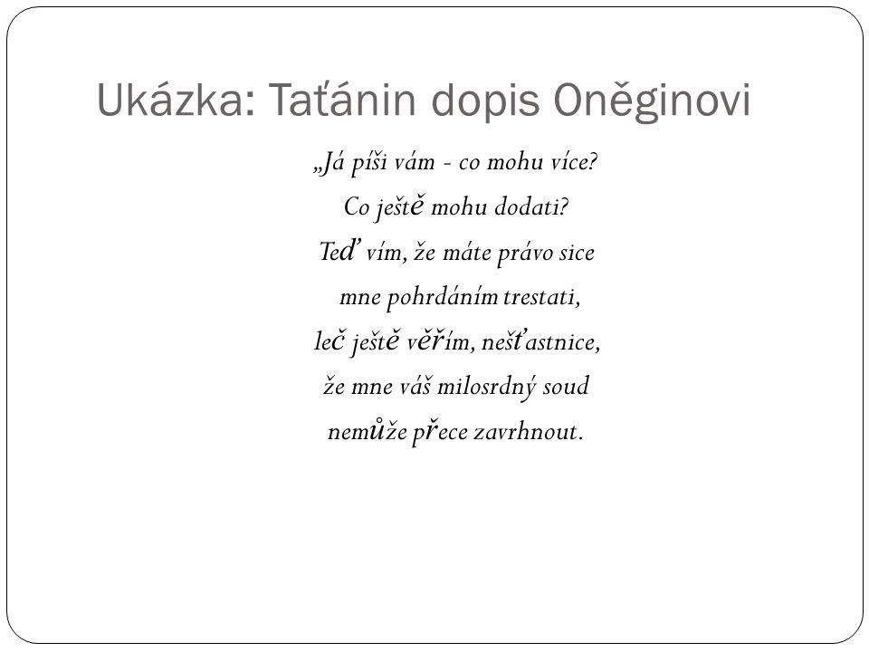 Ukázka: Taťánin dopis Oněginovi