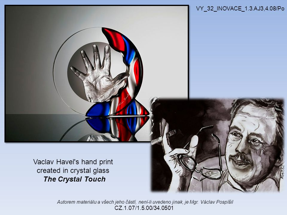 Vaclav Havel s hand print created in crystal glass The Crystal Touch