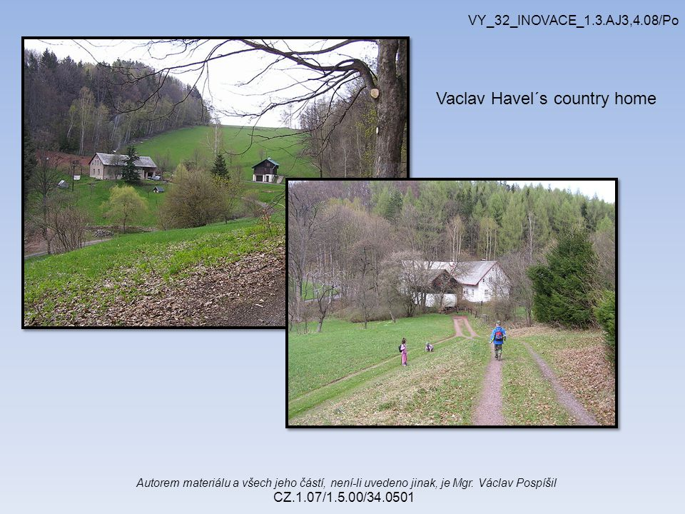 Vaclav Havel´s country home