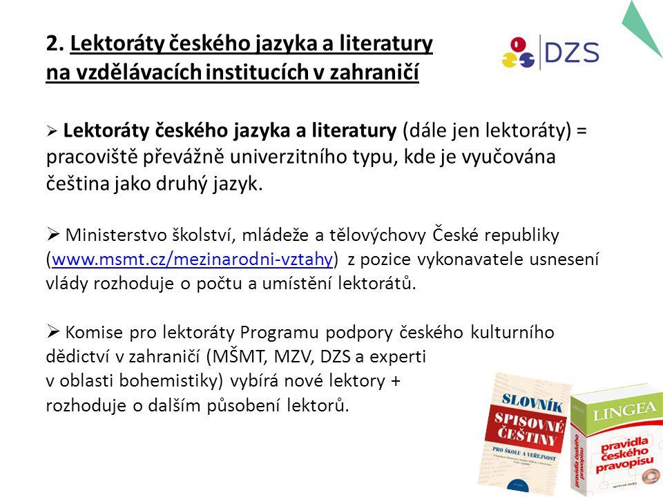2. Lektoráty českého jazyka a literatury na vzdělávacích institucích v zahraničí