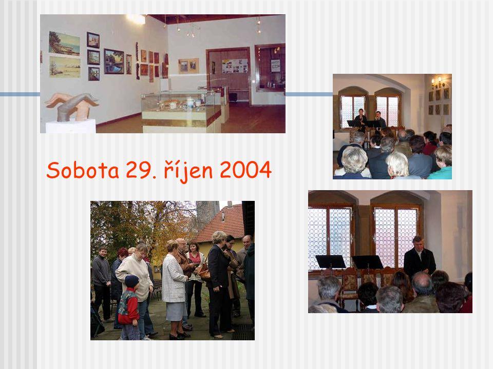 Sobota 29. říjen 2004