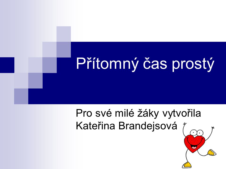 Pro své milé žáky vytvořila Kateřina Brandejsová