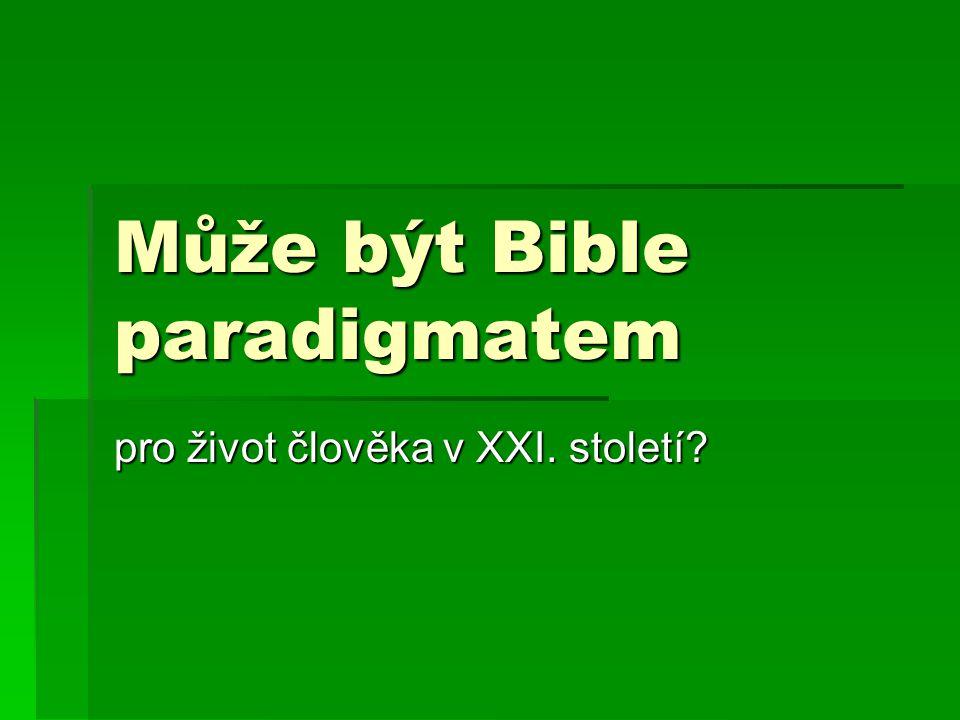 Může být Bible paradigmatem