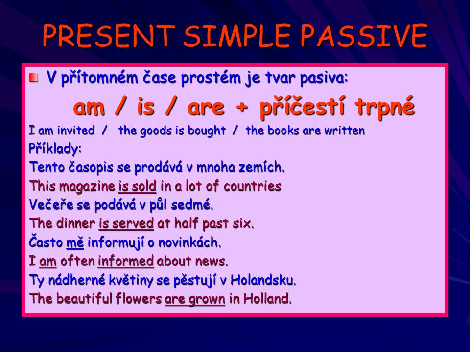 PRESENT SIMPLE PASSIVE