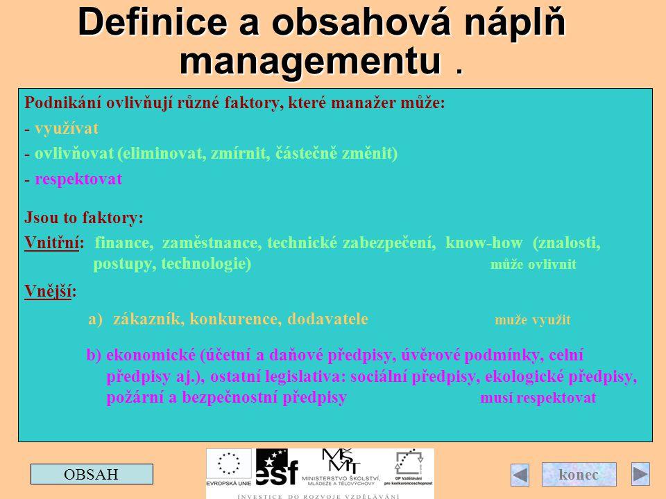 Definice a obsahová náplň managementu .