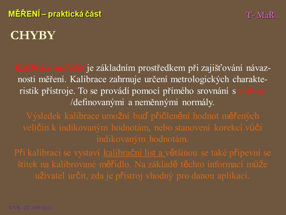 MĚŘENÍ – praktická část