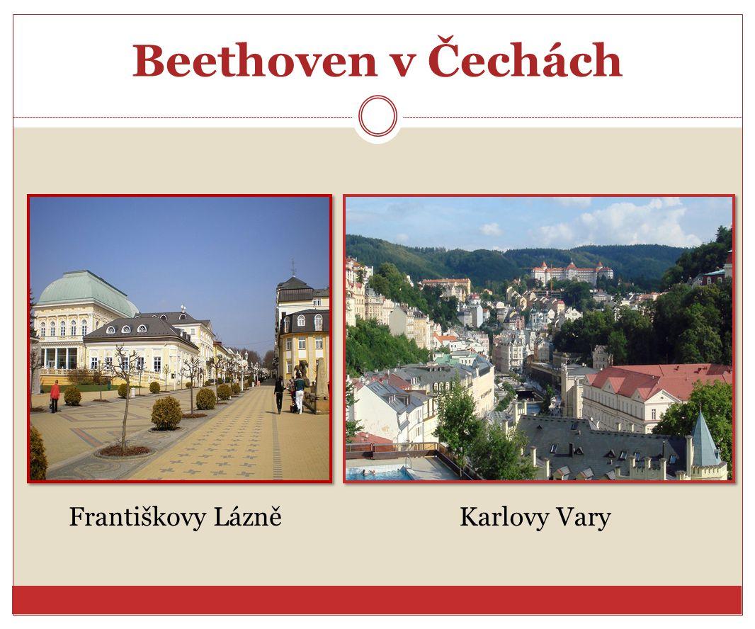 Beethoven v Čechách Františkovy Lázně Karlovy Vary