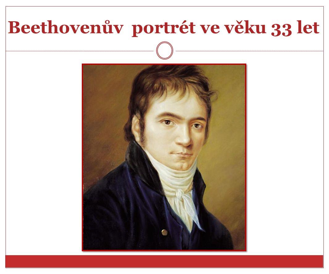 Beethovenův portrét ve věku 33 let