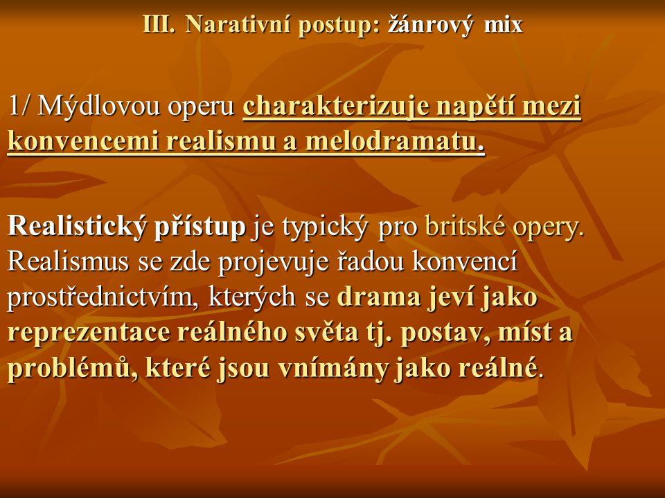 III. Narativní postup: žánrový mix