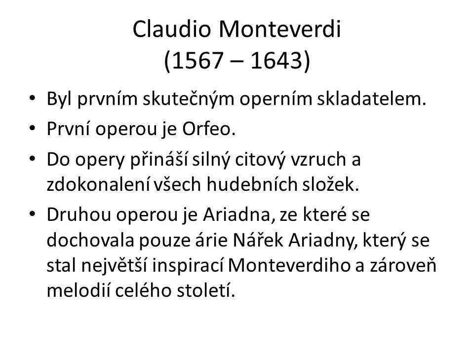 Claudio Monteverdi (1567 – 1643)