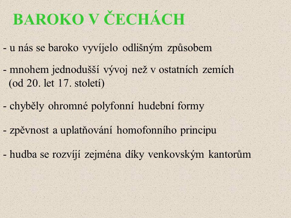 BAROKO V ČECHÁCH - u nás se baroko vyvíjelo odlišným způsobem