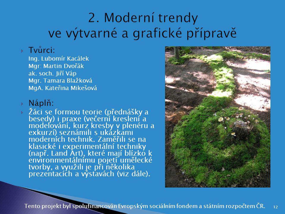 2. Moderní trendy ve výtvarné a grafické přípravě