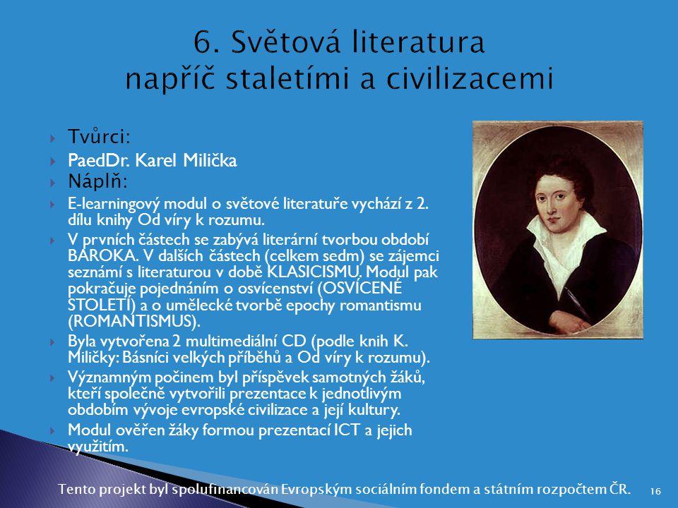 6. Světová literatura napříč staletími a civilizacemi