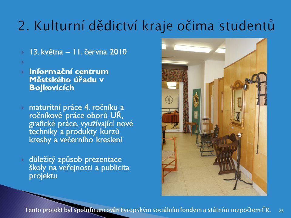 2. Kulturní dědictví kraje očima studentů