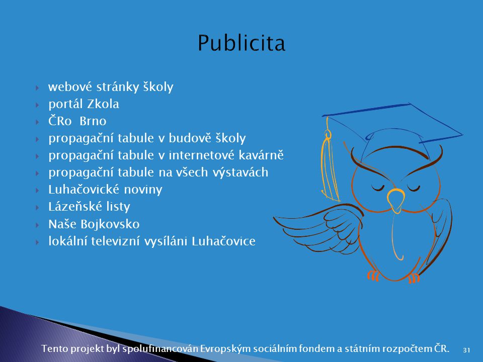 Publicita webové stránky školy portál Zkola ČRo Brno