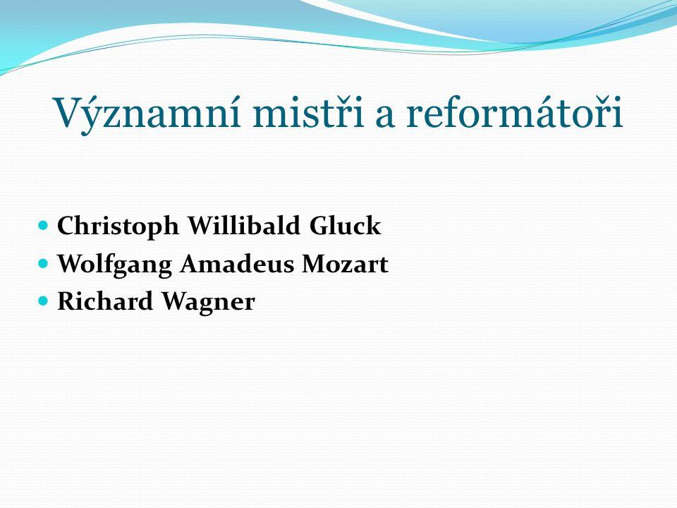 Významní mistři a reformátoři